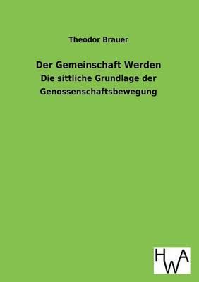 Der Gemeinschaft Werden (Paperback)