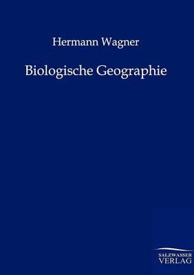 Biologische Geographie (Paperback)