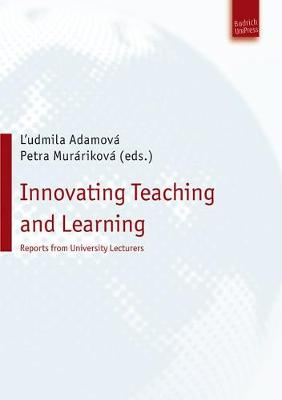 Innovating University Teaching: 10 Examples of Change in Practice (Paperback)