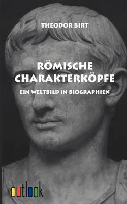 Romische Charakterkopfe (Paperback)