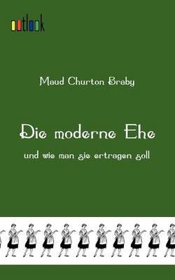 Die Moderne Ehe (Paperback)