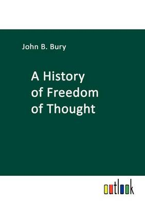 A History of Freedom of Thought (Paperback)