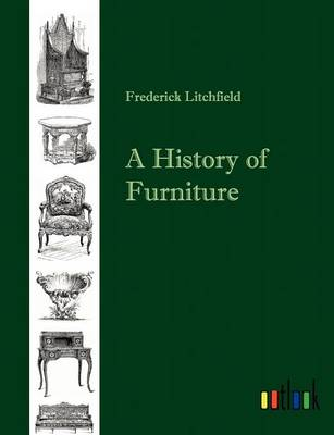 A History of Furniture (Paperback)