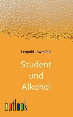 Student Und Alkohol (Paperback)
