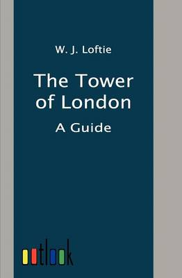 The Tower of London (Paperback)