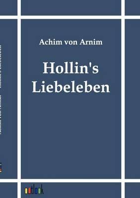 Hollin's Liebeleben (Paperback)