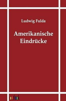 Amerikanische Eindrucke (Paperback)