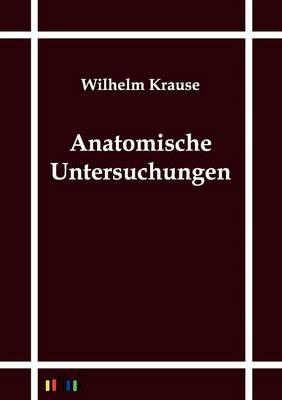 Anatomische Untersuchungen (Paperback)