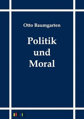 Politik Und Moral (Paperback)