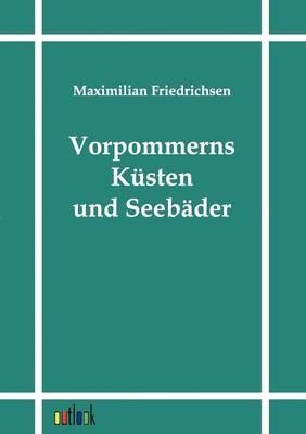 Vorpommerns K sten Und Seeb der (Paperback)