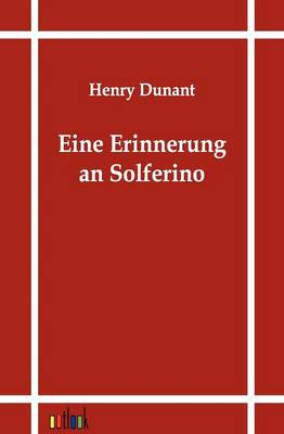Eine Erinnerung an Solferino (Paperback)