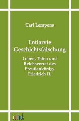 Entlarvte Geschichtsfalschung (Paperback)