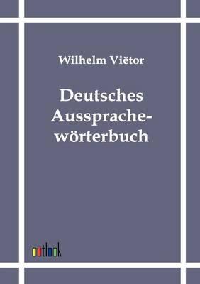 Deutsches Ausspracheworterbuch (Paperback)