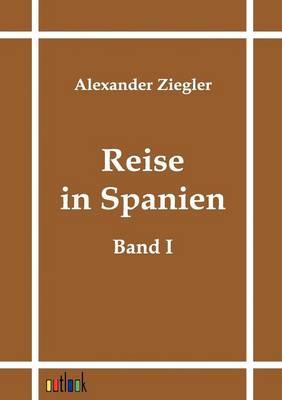 Reise in Spanien (Paperback)