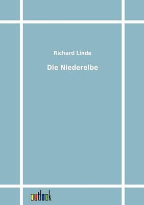 Die Niederelbe (Paperback)