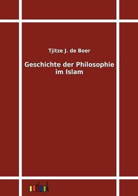 Geschichte Der Philosophie Im Islam (Paperback)