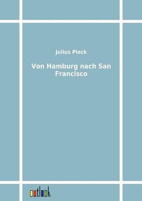 Von Hamburg Nach San Francisco (Paperback)