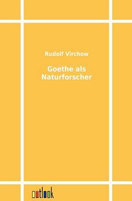 Goethe ALS Naturforscher (Paperback)