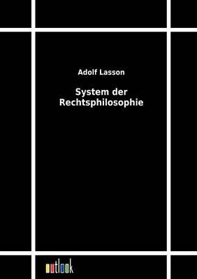 System Der Rechtsphilosophie (Paperback)