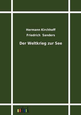 Der Weltkrieg Zur See (Paperback)