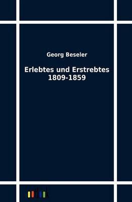 Erlebtes Und Erstrebtes 1809-1859 (Paperback)