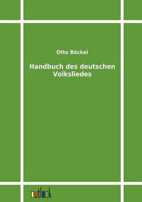 Handbuch Des Deutschen Volksliedes (Paperback)