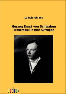 Herzog Ernst Von Schwaben (Paperback)
