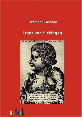 Franz Von Sickingen (Paperback)