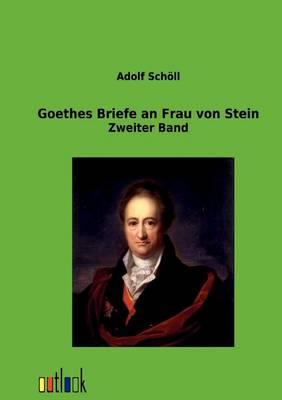 Goethes Briefe an Frau Von Stein (Paperback)