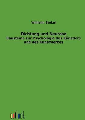 Dichtung Und Neurose (Paperback)