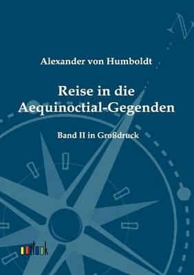 Reise in Die Aequinoctial-Gegenden (Paperback)
