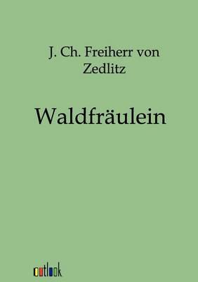 Waldfraulein (Paperback)