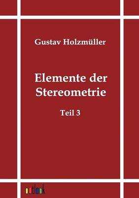 Elemente Der Stereometrie (Paperback)