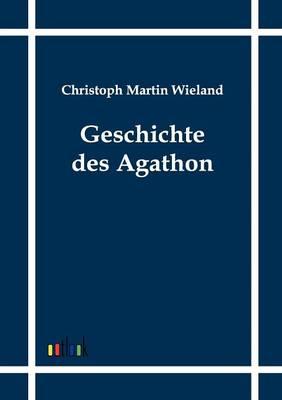Geschichte Des Agathon (Paperback)