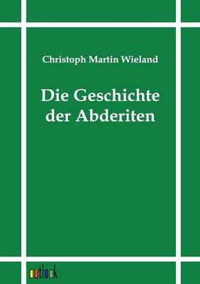 Die Geschichte Der Abderiten (Paperback)