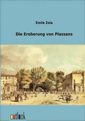 Die Eroberung Von Plassans (Paperback)