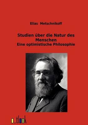 Studien UEber Die Natur Des Menschen (Paperback)