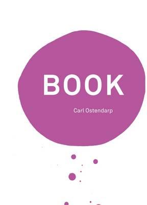 Carl Ostendarp: Book (Red Version): Kienbaum Artists' Books 2015 (Hardback)
