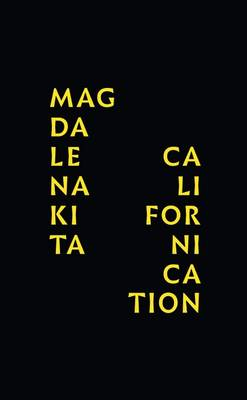 Magdalena Kita: Californication (Hardback)