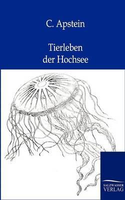 Tierleben Der Hochsee (Paperback)