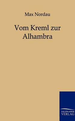 Vom Kreml Zur Alhambra (Paperback)