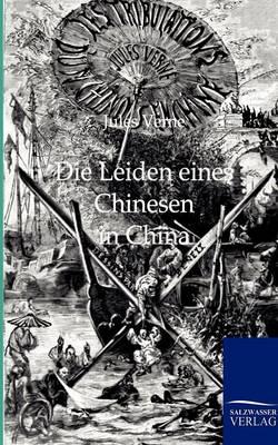 Die Leiden Eines Chinesen in China (Paperback)