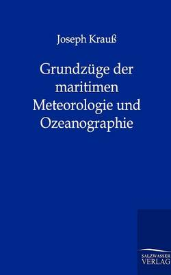 Grundz GE Der Maritimen Meteorologie Und Ozeanographie (Paperback)