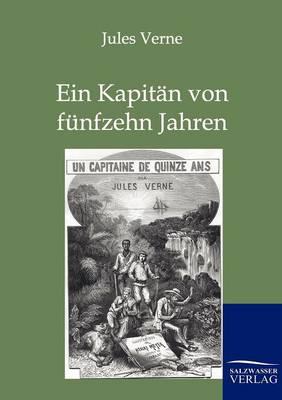 Ein Kapitan Von Funfzehn Jahren (Paperback)