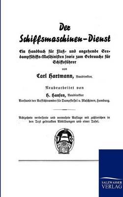 Der Schiffsmaschinen-Dienst (Paperback)