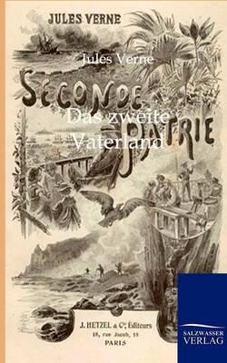 Das Zweite Vaterland (Paperback)