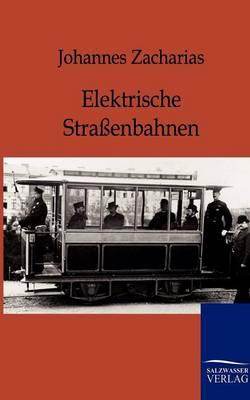 Elektrische Straenbahnen (Paperback)