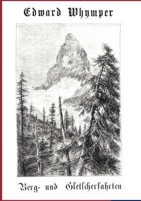 Berg- Und Gletscherfahrten (Paperback)