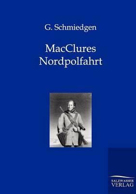 Macclures Nordpolfahrt (Paperback)