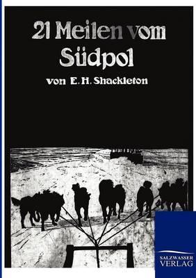21 Meilen Vom Sudpol (Paperback)